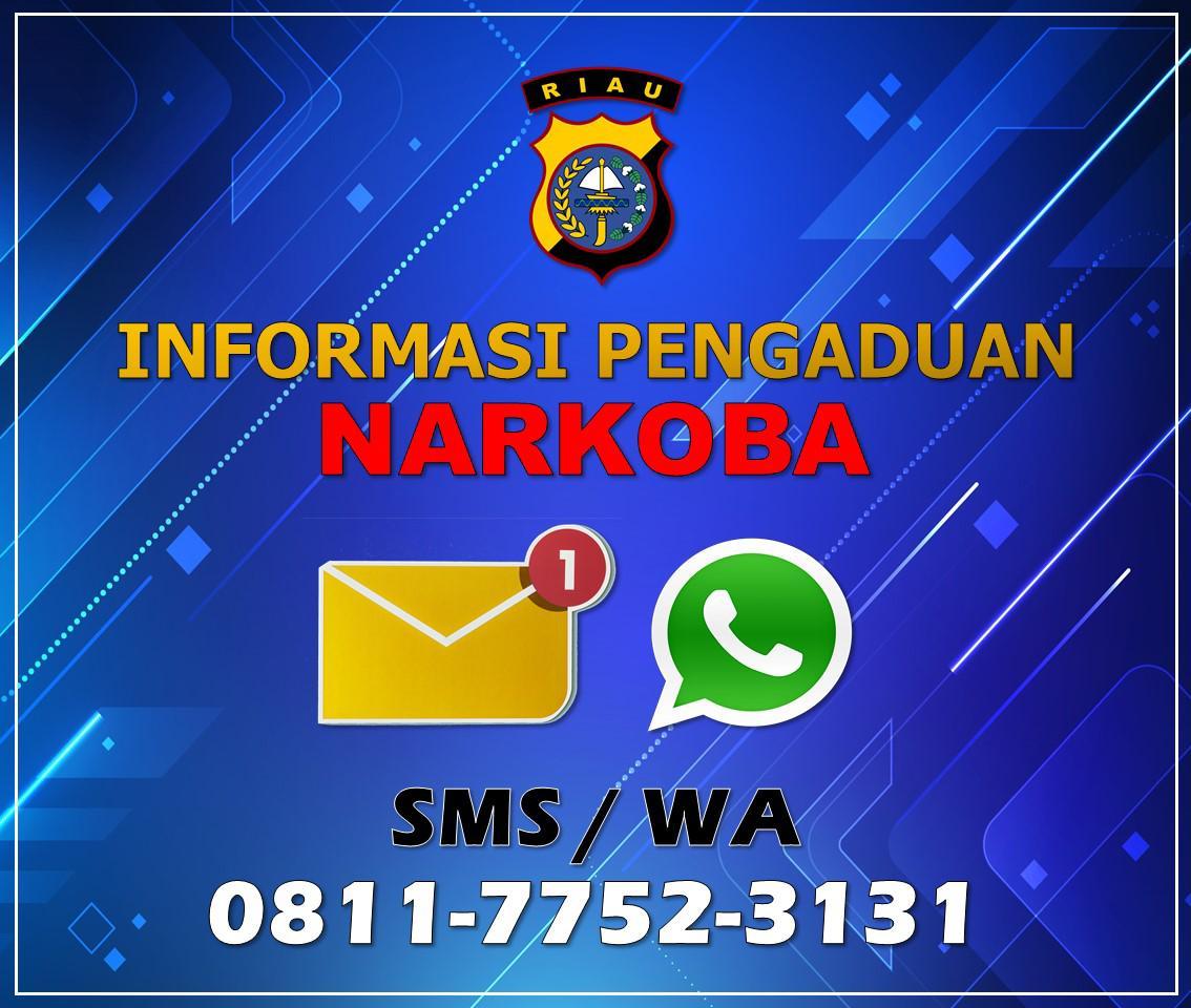 Polda Riau Buka Call Center  Layanan Online: 0811-7752-3131, Informasi dan Pengaduan Narkoba