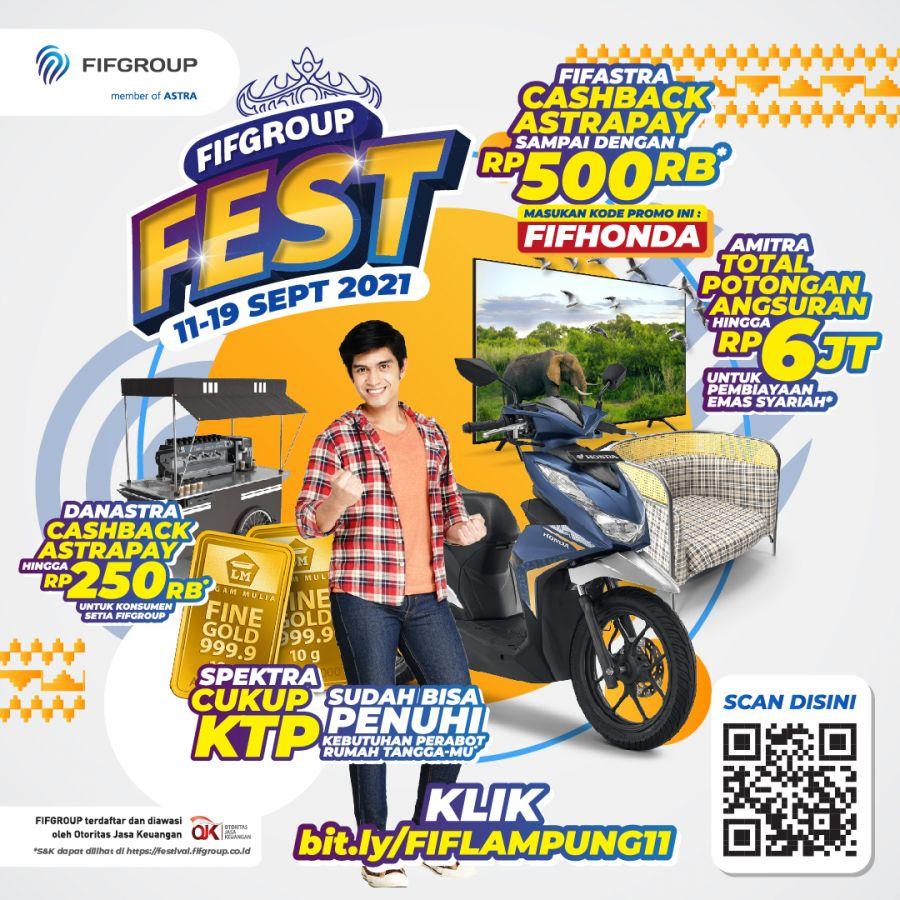 FIFGROUP FEST Kunjungi Lampung Bagi-Bagi Promo Potongan Angsuran 5 kali hingga Cashback