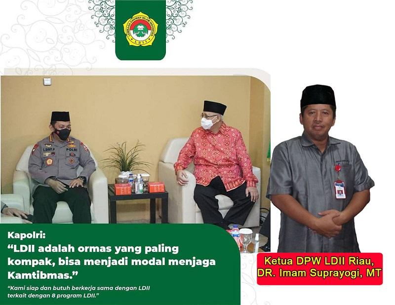 Kapolri Silaturahim ke DPP LDII, Ketua DPW LDII Riau: Bukti Negara Hadir Mengayomi Umat Beragama