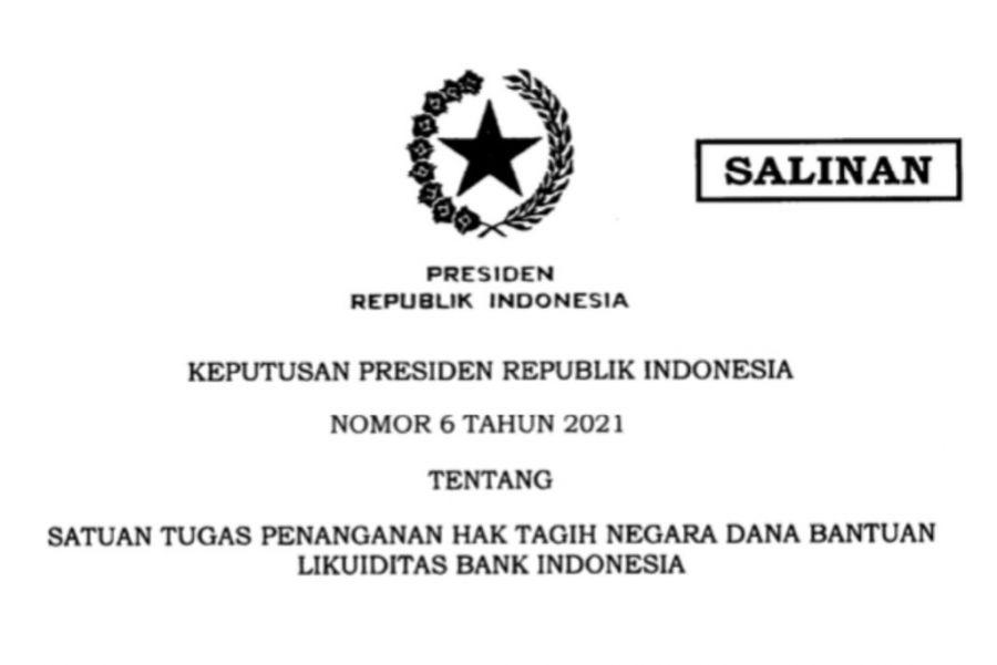 Presiden Jokowi Terbitkan Keppres tentang Satgas Penanganan Hak Tagih Negara Dana BLBI